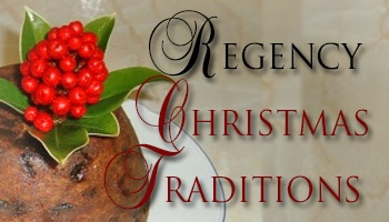 Click here for more articles on Regency Christmas Traditions!
