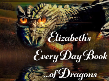 Elizabeth's Every Day Book of Dragons